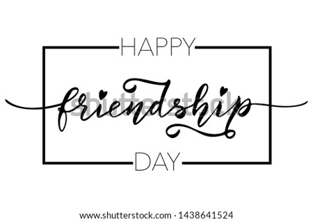 """Happy Friendship Day Hand Drawn Lettering Illustration. """"Happy friendship Day"""", Brush Calligraphy. """"Happy friendship Day"""", Greeting Card or T-shirt Vector Design Template."""
