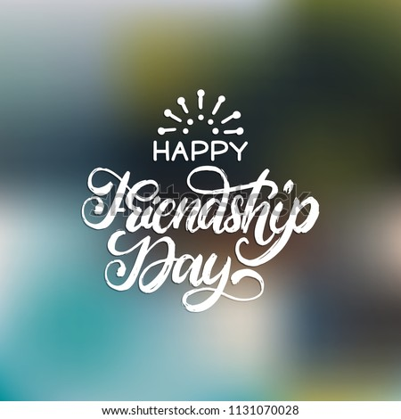 Happy Friendship Day, hand lettering. Vector calligraphic design for greeting card, festive poster etc.