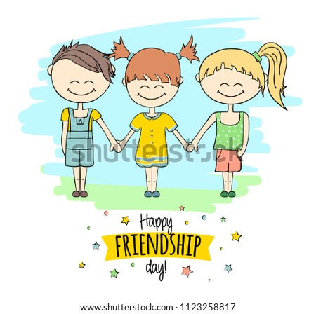 Happy Friendship day, holiday of the best friends. Drawn happy friends together, smiling children