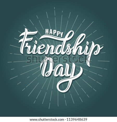 Happy Friendship day vector typographic design. Friendship day felicitation in modern style with rays. Hand sketched lettering isolated on green  background.