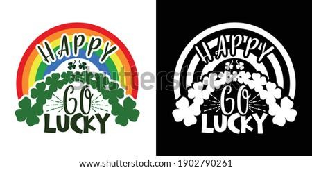 happy go lucky  happy st