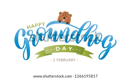 Happy Groundhog Day. Hand drawn lettering text with cute groundhog. 2 February. Vector illustration. Script. Calligraphic design for print greetings card, banner, poster. Colorful