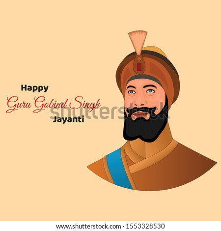 happy guru gobind singh jayanti vector image. Guru Gobind Singh Jayanti is a festival celebrated by Sikhs across the world. The day marks the birthday of the tenth Guru of the Sikhs, Guru Gobind Singh