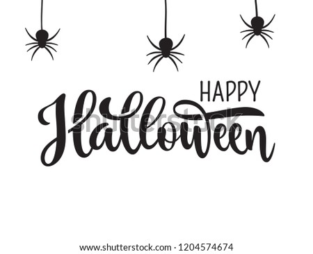 Happy Halloween greeting. Hand drawn lettering typography on white background #1204574674