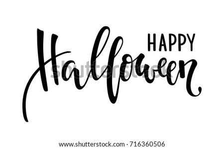 Happy halloween. Hand drawn creative calligraphy and brush pen lettering. design for holiday greeting card and invitation, flyers, posters, banner halloween holiday