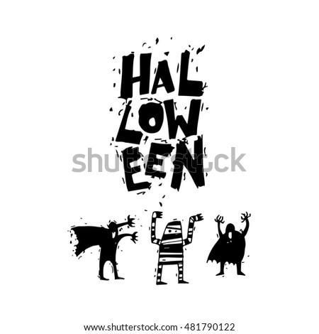 Happy halloween poster, banner, fly-er. Bringing, mummy. Black on white. Lettering. Halloween party. Flat design vector illustration.