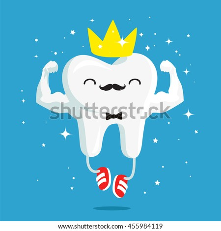 happy healthy and strong tooth