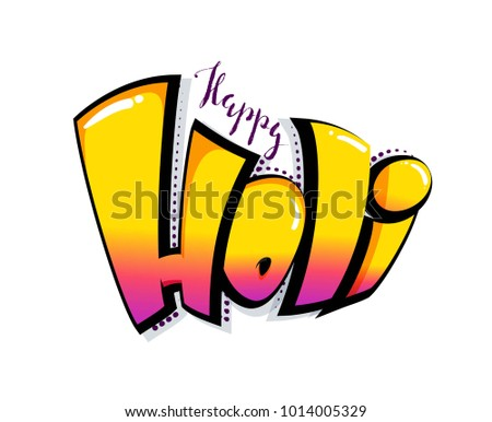 Happy holi colorful calligraphic lettering design. Colorful hand written cute 3d font. Vector illustration