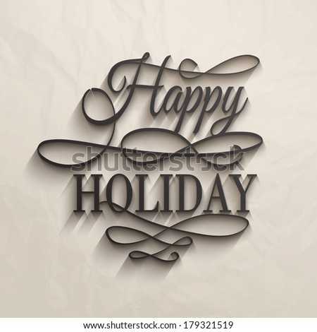 Stock Photo Happy Holiday - postcard decoration background. Vector illustration.