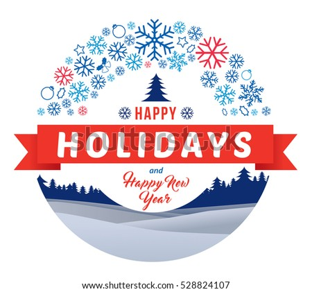 Happy holidays and Happy New Year on winter landscape with snowflakes and pine forest background.