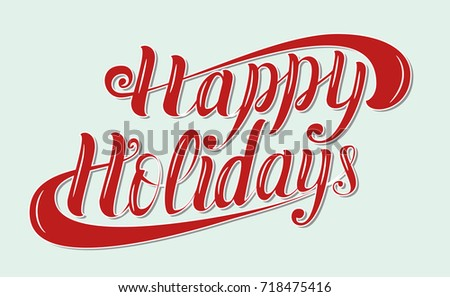 Happy Holidays brush lettering vector design in red color. Perfect for postcards, letters, invitations and t-shirt prints