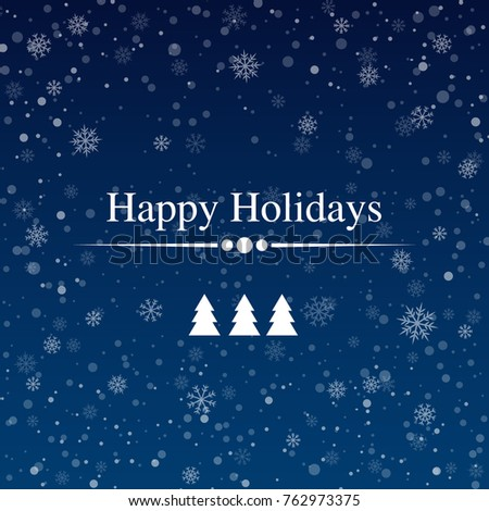 Happy Holidays Card with Snowflakes Background. Vector Illustration. Flat Style. Winter Card for Holidays and Snowtime Greetings.