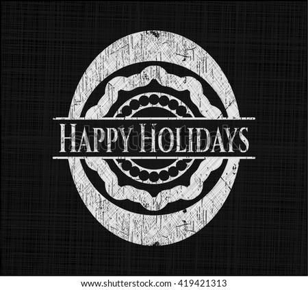 Happy Holidays chalkboard emblem written on a blackboard