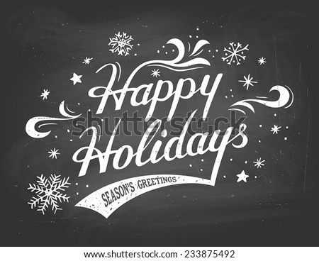 Happy Holidays greetings vintage hand-lettering on blackboard background with chalk