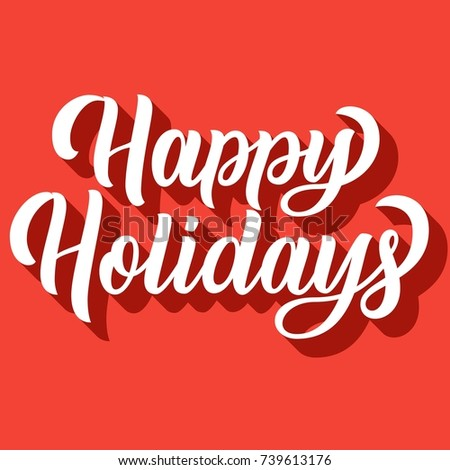 Happy holidays hand lettering with 3d shadow on red retro background. Vector illustration. Can be used for holidays festive design.