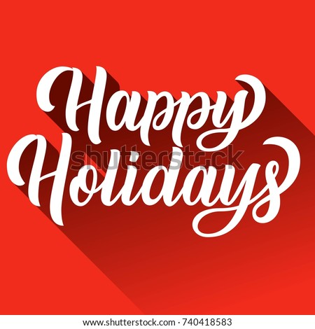 Happy holidays hand lettering with long gradient shadow on red retro background. Vector illustration. Can be used for holidays festive design.