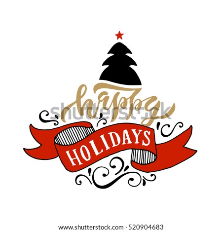 Happy holidays logotype. Happy holidays template. Happy holidays badge. Happy holidays icon. Happy holidays lettering. Happy holidays typography. Happy holidays card. Happy holidays postcard