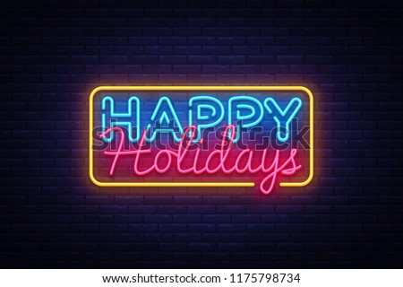 Happy Holidays Neon Text Vector. Happy Holidays neon sign, design template, modern trend design, night neon signboard, night bright advertising, light banner, light art. Vector illustration