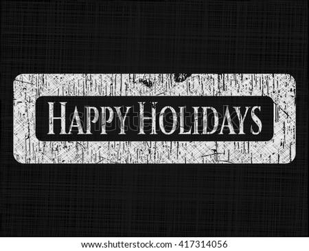 Happy Holidays on chalkboard