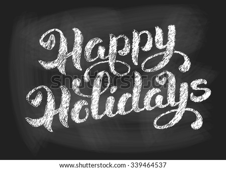 happy holidays vintage chalked