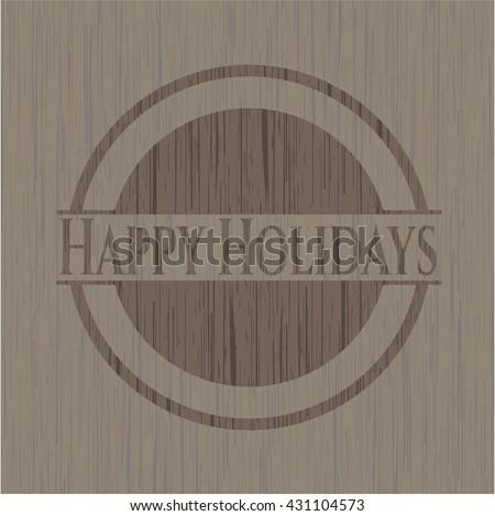 Happy Holidays wood emblem. Retro