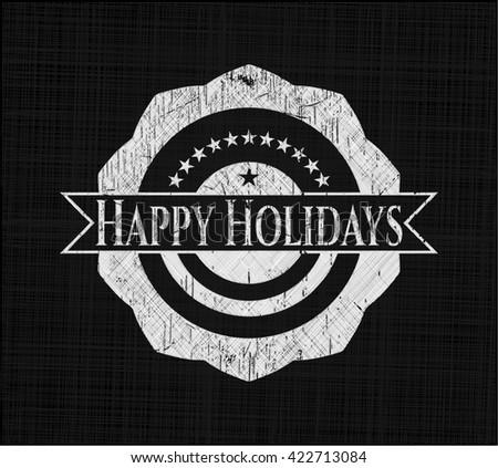 Happy Holidays written on a chalkboard