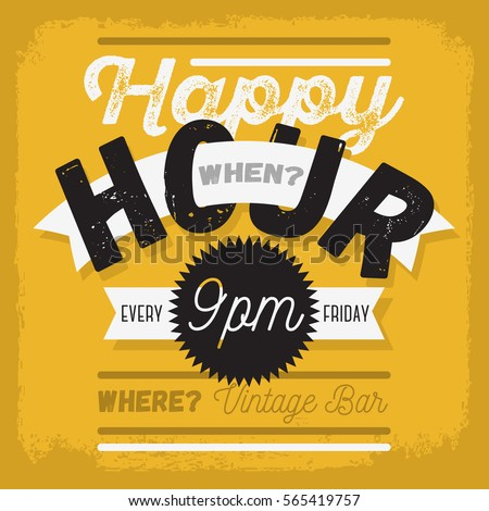 Happy Hour. New Vintage Typographic Poster Design With A Banner Ribbon For Text. Vector Graphic.