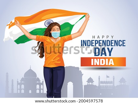 happy Independence day 15 th august Happy independence day of India , girl running with Indian flag. vector illustration design .greeting card.covid-19, corona virus concept.