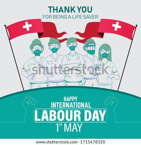 Happy International Labour Day Vector. 1st may International Labour Day 2020. Thank you Doctors and Nurses vector art. Thank you for being a life saver. Worker's day vector art. Labour Day with Doctor
