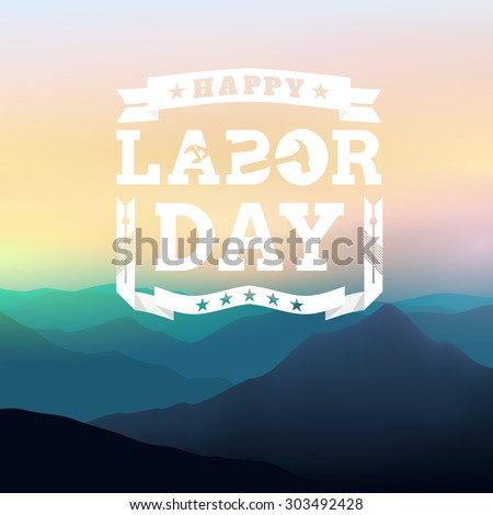 happy labor day postermountain