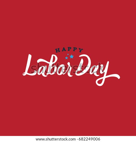 Happy Labor Day Text, Vector Illustration