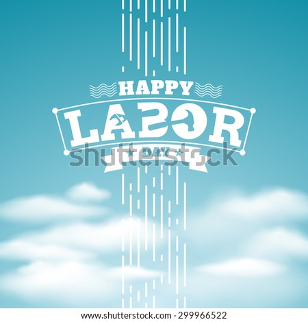 Happy Labor Day.vector illustration