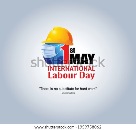 Happy Labour Day concept. 1st May- International labor day concept. Labor safety and right at Workplace. World Day for Safety and Health at Work concept. Safety first for worker. Labour Day Typography