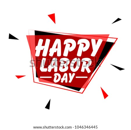 Happy labour day, sign with red label