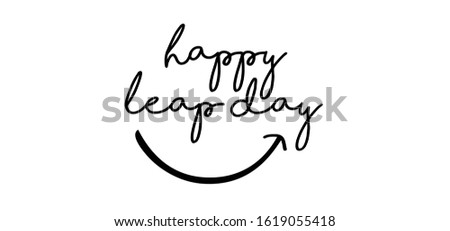 Happy Leap day or leap year slogan. Calendar page 29 February, month 2020 and 366 days. 29th Day of february, today one extra day. line pattern banner Fun vector icon sign Сток-фото ©