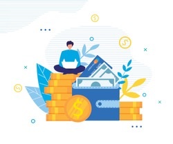 Happy Man Making Money Online on Laptop Metaphor Poster. Guy Sitting on Big Coins Pile near Huge Wallet with Banknote and Credit Card Works on Laptop. Profitable Internet Project Vector Illustration
