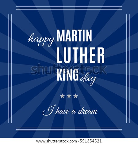 Happy Martin Luther King Day placard, banner or poster. Text isolated on dark blue rays background. Vector illustration