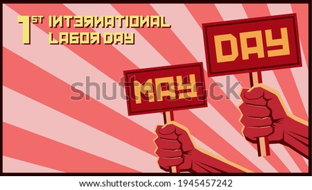 Happy May Day 2021 Vector. 1st May International Labour Day. May Day vector with Russian propaganda style. Fist of worker. Power of worker. Perfect for banner, backdrop, wallpaper, flyer, background.