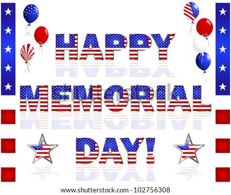 Happy Memorial Day; balloons; and buttons with a picture of the American flag on a white. 10 EPS. Vector illustration.