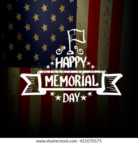 Happy Memorial Day vector background. Memorial day greeting card. USA memorial day banner. #421070575