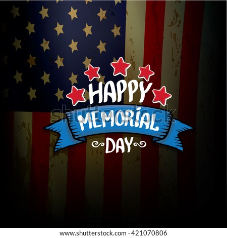Happy Memorial Day vector background. Memorial day greeting card. USA memorial day banner. #421070806