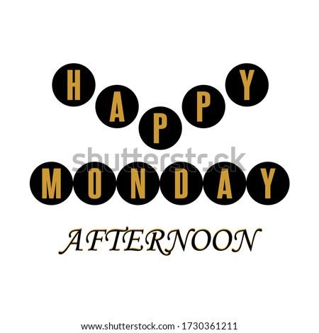 happy monday afternoon vector