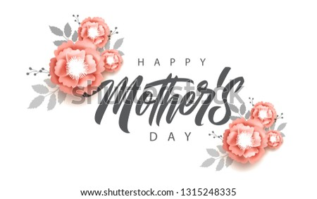 Happy Mother's Day calligraphy with pink flowers. Happy Mother's Day typography vector design for greeting cards and poster. Design template celebration. Vector illustration.