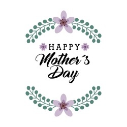 happy mother's day card with flowers over white background. colorful design. vector illustration