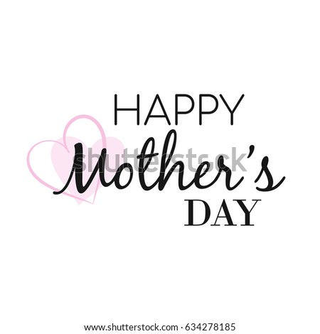 Happy Mother's day card with pink heart, Happy Mother's day Vector Illustration #634278185