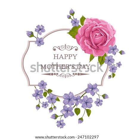 Happy Mother's Day floral greeting card with rose and frame. Perfect for background greeting cards and invitations of the wedding, birthday, Valentine's Day. #247102297