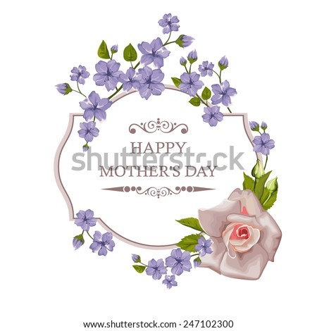 Happy Mother's Day floral greeting card with rose. Vector illustration. Perfect for background greeting cards and invitations of the wedding, birthday, Valentine's Day. #247102300