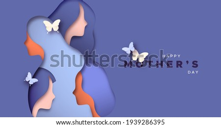 Happy Mother's Day greeting card illustration of 3D paper cut woman faces together with butterfly for special mom gift.