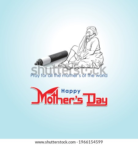 Happy Mother's Day greeting card vector. Mother's Day illustration. Mom day. Oxygen mask for Covid Mother. Save Mother. Oxygen, Covid, Poster. World day. Mother with Oxygen Drawing and Typography.