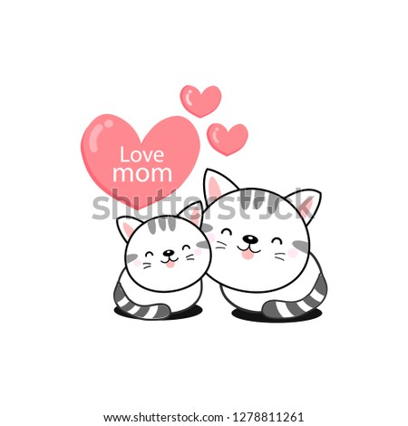 Happy Mother's day. Greeting card with cute mom and baby cat. Vector illustration in cartoon style. #1278811261